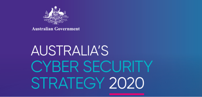 The Australian Government released Australia's Cyber Security Strategy 2020